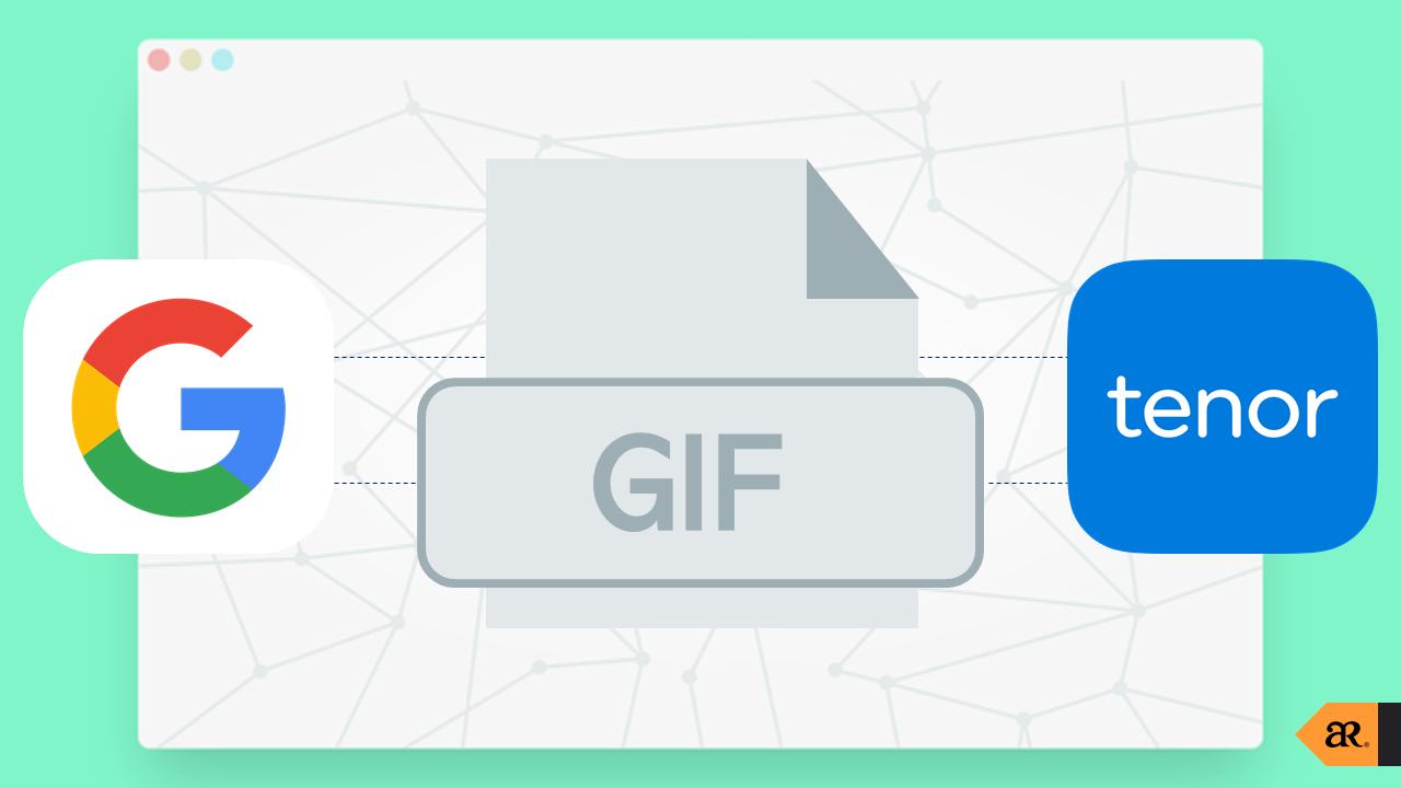 Google เข้าซื้อกิจการ Tenor หนึ่งในบริการ GIF ที่กำลังเป็นที่นิยม