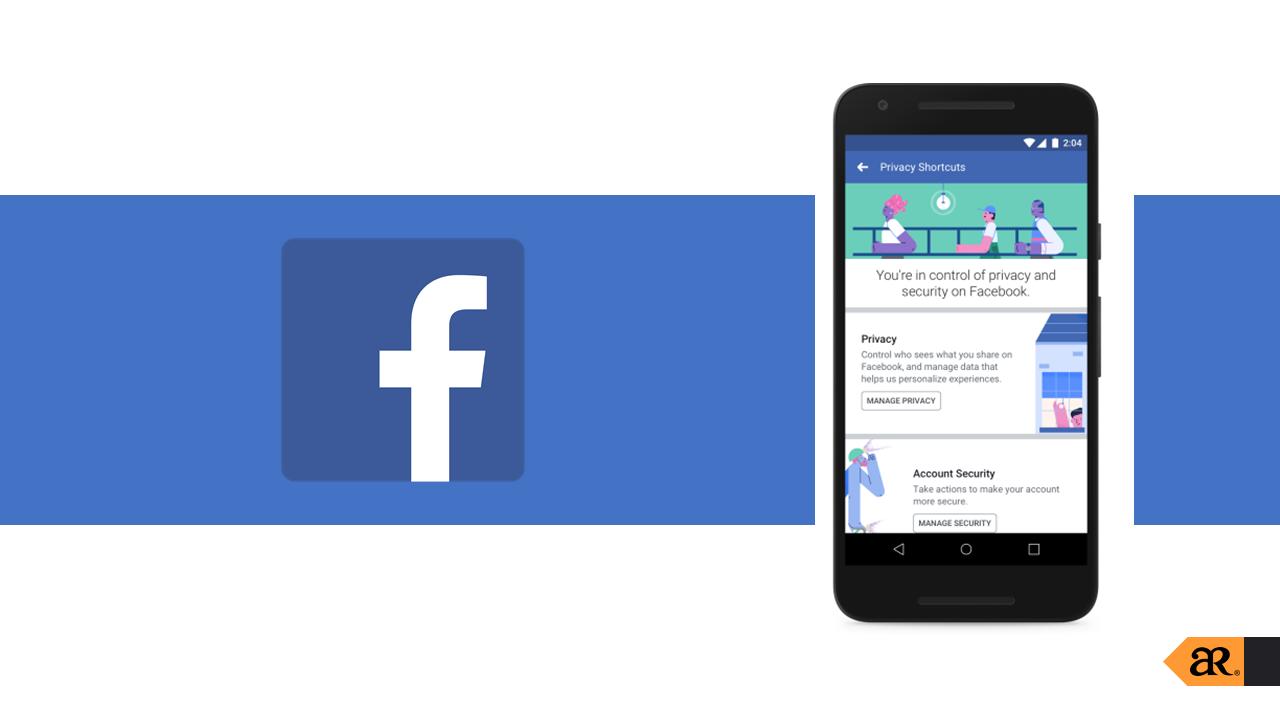 Facebook ปรับปรุงหน้าการตั้งค่าใหม่ เพื่อให้ผู้ใช้สามารถควบคุมการตั้งค่าข้อมูลส่วนตัวได้ง่ายมากขึ้น