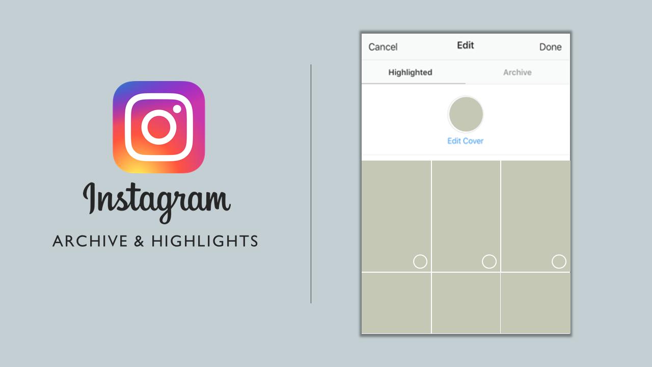 Instagram ช่วยให้คุณสามารถเก็บและเน้นเรื่องราวที่คุณชื่นชอบได้
