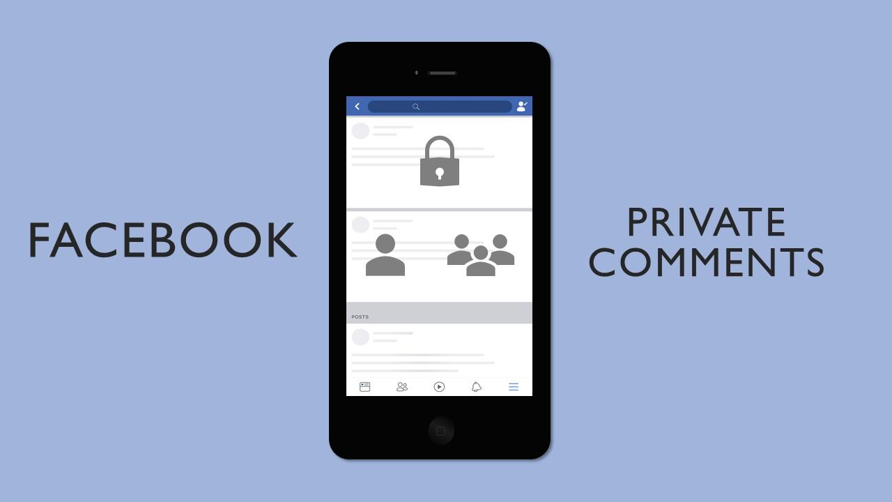 Facebook กำลังทดสอบ Private Comments เพื่อใช้แสดงความคิดเห็นตอบโต้แบบส่วนตัวกับเพื่อนเท่านั้น