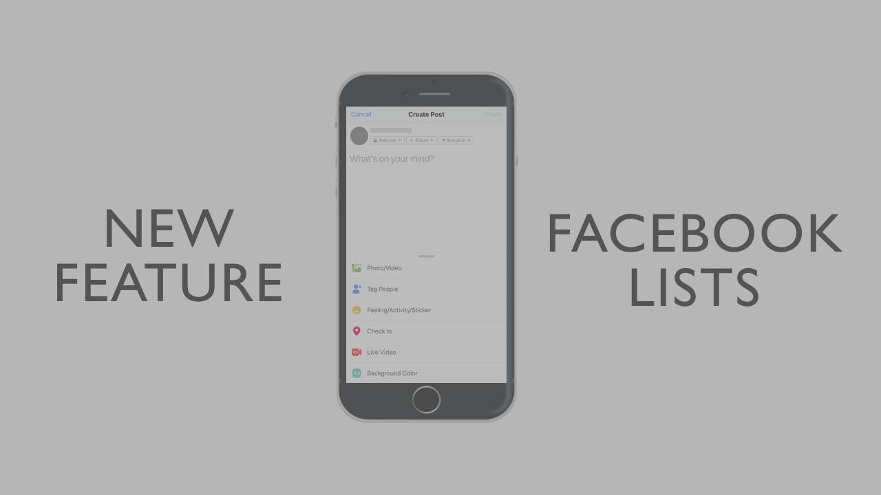 Facebook เปิดตัวฟีเจอร์ใหม่เรียกว่า Facebook Lists